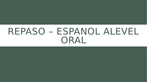 Spanish A Level AQA - 29 speaking questions
