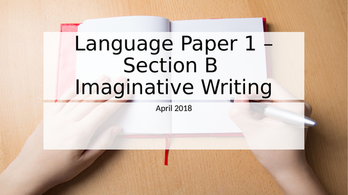 English Language Paper 1 Section B Revision