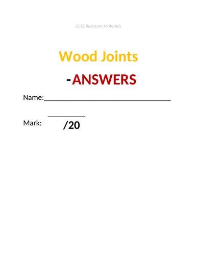 GCSE Resistant Materials Test - Wood Joints (incl answers doc)
