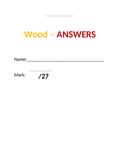 GCSE Resistant Materials Test - Wood Material (incl answers doc)