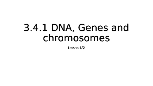 AQA A Level Biology DNA Genes and Chromosomes