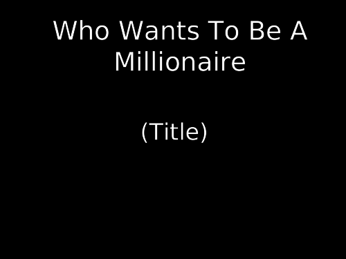 Quiz Template Who Wants to be a Millionaire