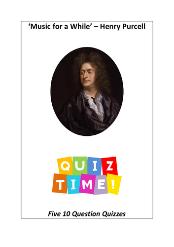 10 Question Quizzes - Music for a While by Purcell - Edexcel GCSE Music