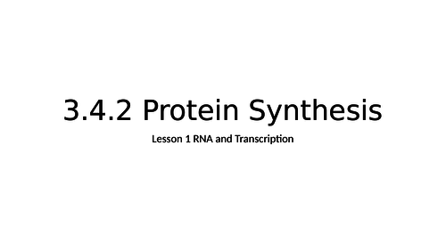 AQA A Level Biology Protein Synthesis Transcription and RNA