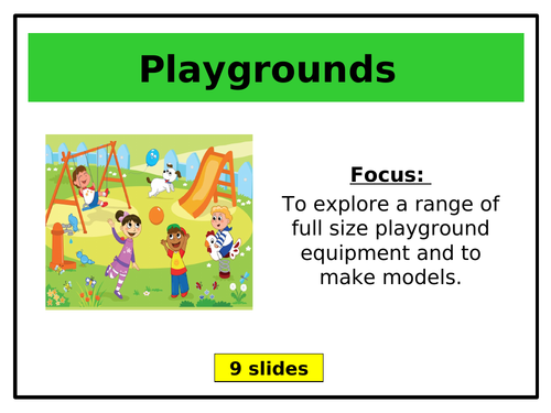 Year 1 DT Unit of Work - PLAYGROUNDS