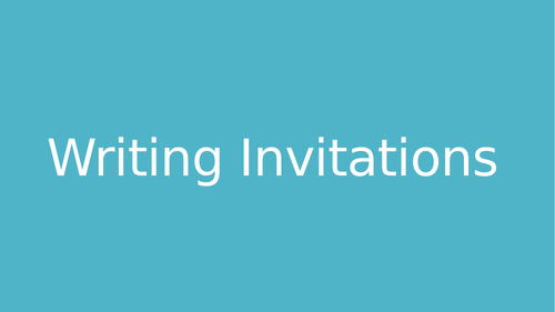 Writing Invitations Lesson Powerpoint