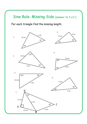Sine Rule - Missing Sides and Missing Angles (solutions included)