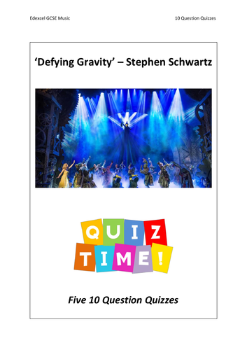 10 Question Quizzes - Defying Gravity by Stephen Schwartz - Edexcel GCSE Music