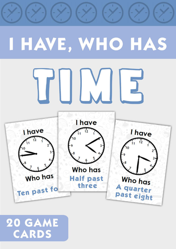 I Have... Who Has? Telling Time Game