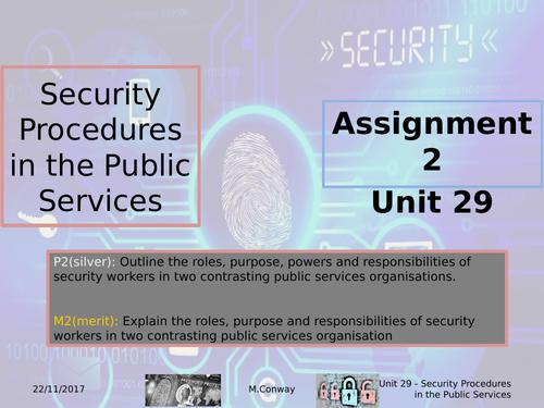 BTEC L3 - Public Services - Unit 29 - Security Procedures in the Public Services - Assignment 2