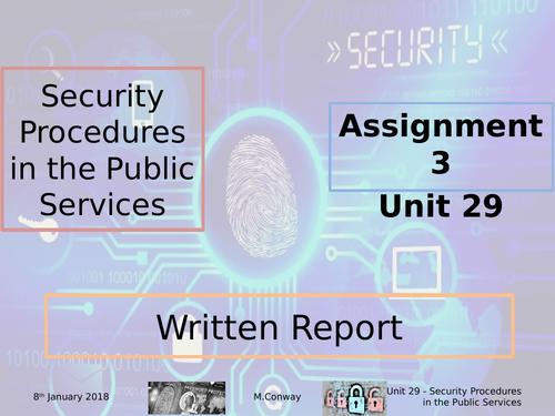 BTEC L3 - Public Services - Unit 29 - Security Procedures in the Public Services - Assignment 3