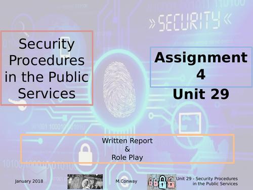 BTEC L3 - Public Services - Unit 29 - Security Procedures in the Public Services - Assignment 4