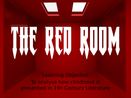 (KS3 7/8/9) The Red Room in 'Jane Eyre'