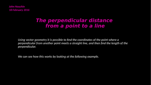 The perpendicular distance from a point to a line (using vectors)