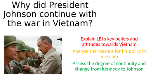 Why did LBJ continue with the war in Vietnam?