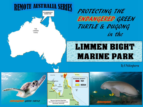CONSERVATION IN AUSTRALIA'S LIMMEN BIGHT MARINE PARK - DUGONGS AND GREEN TURTLES