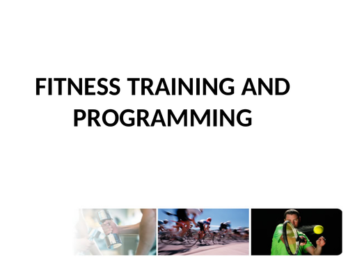 L3 BTEC Sport Unit 9: Fitness Training & Programming
