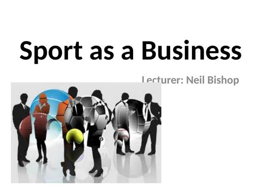 L3 BTEC Sport Unit 24: Sport as a Business