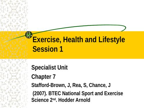 L3 BTEC Sport Unit 14: Exercise, Health & Lifestyle