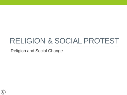 Religion - protest and change