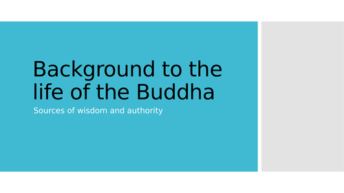 Background to the life of the Buddha