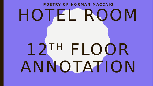 Norman MacCaig Scottish Text - Hotel Rm, 12th Floor