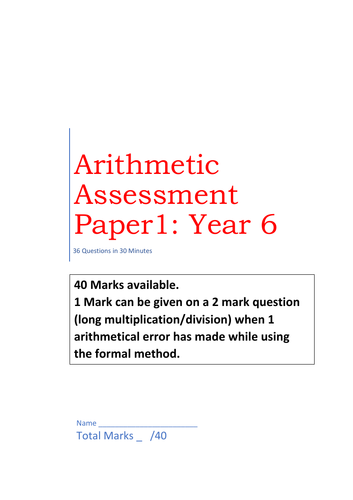 Year 6 SAT practice arithmetic revision paper: 36 Questions in 30