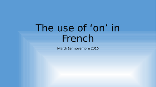 The use of 'on' in French