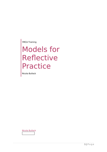 Models for reflective practice: Kolb; Gibb; John