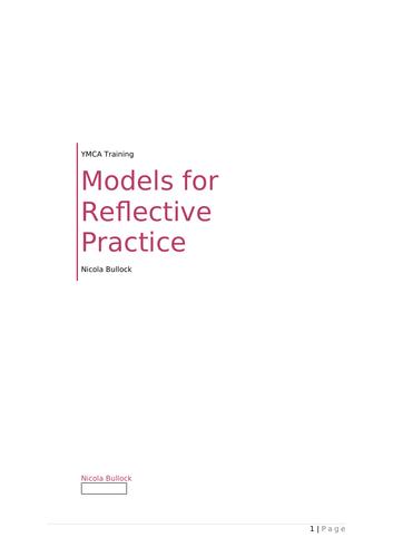 Models for reflective practice: Kolb; Gibb; John