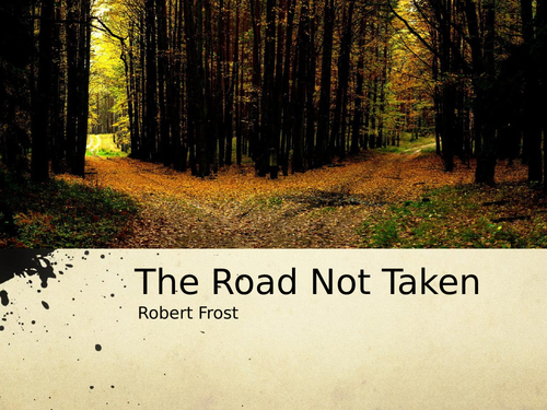 The Road Not Taken by Robert Frost - Poetry Analysis (A Level)