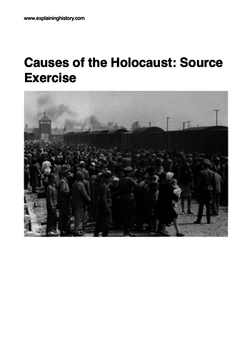 Causes of the Holocaust: Source Based Exercise