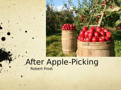 After Apple-Picking by Robert Frost- Poetry Analysis (A Level)