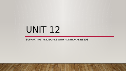 supporting individuals with additional needs  unit 12 new spec HSC level 3
