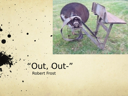 """""""Out, Out-"""" by Robert Frost- Poetry Analysis (A Level)"""