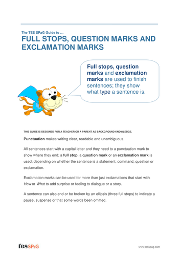 Full stops, Question and Exclamation Marks - Teacher/Parent Spag Guide