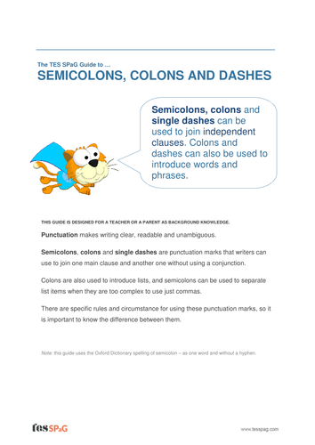 Semicolons, Colons and Dashes - Teacher/Parent Spag Guide