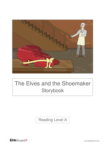 The Elves and the Shoemaker Storybook - Reading Level A - Christmas KS1