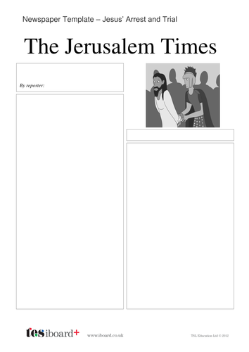 Newspaper Template: Arrest of Jesus - Easter KS2
