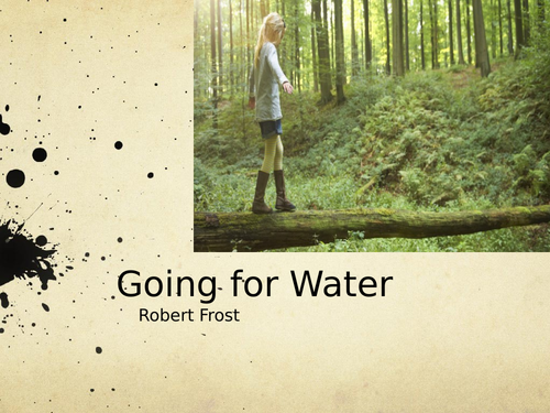Going for Water by Robert Frost- Poetry Analysis (A Level)