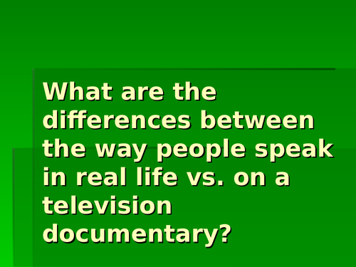 Spoken language (case study: David Attenborough/TV documentary voiceovers) PPT