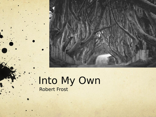 Into My Own by Robert Frost- Poetry Analysis (A Level)