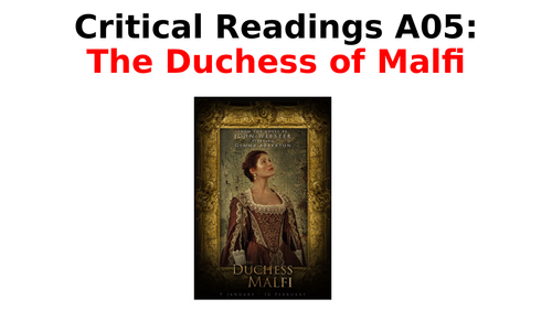 The Duchess of Malfi - Critical Quotes