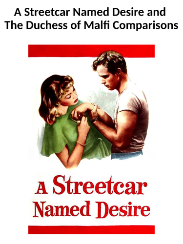 A Streetcar Named Desire and The Duchess of Malfi - Key Comparison Booklet