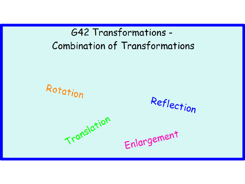 G42 Transformations - Combination of Transformations