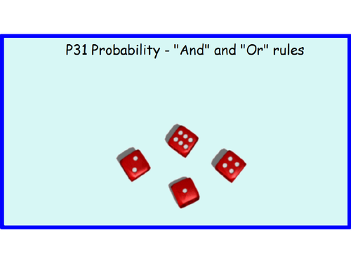 P31 Probability - And and Or rules