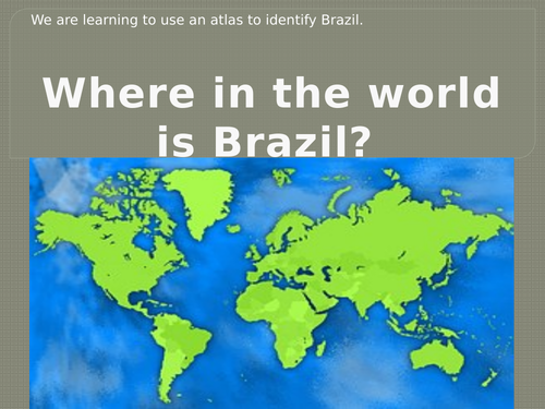 Identifying places in Brazil - Atlas work lesson