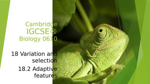 Cambridge IGCSE® Biology 0610 18.2 Adaptive features