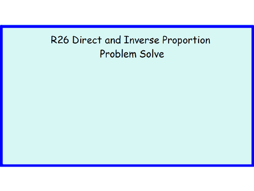 R26 Direct and Inverse Proportion Problem Solve