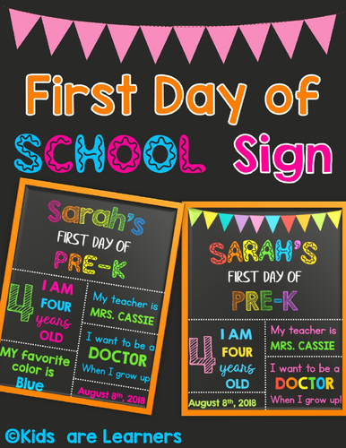 First Day Of School Signs Pre K Powerpoint Editable By